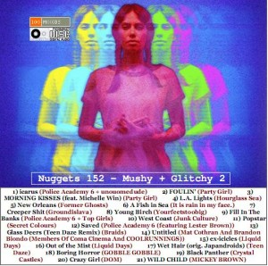 Nuggets 152 - Mushy + Glitchy 2