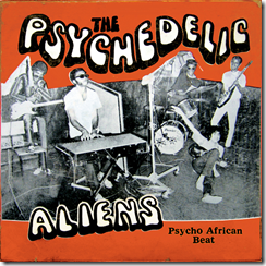 The Psychedelic Aliens - Psycho African Beat