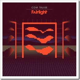 Com Truise - Fairlight - Single