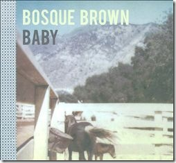 Bosque Brown - Baby